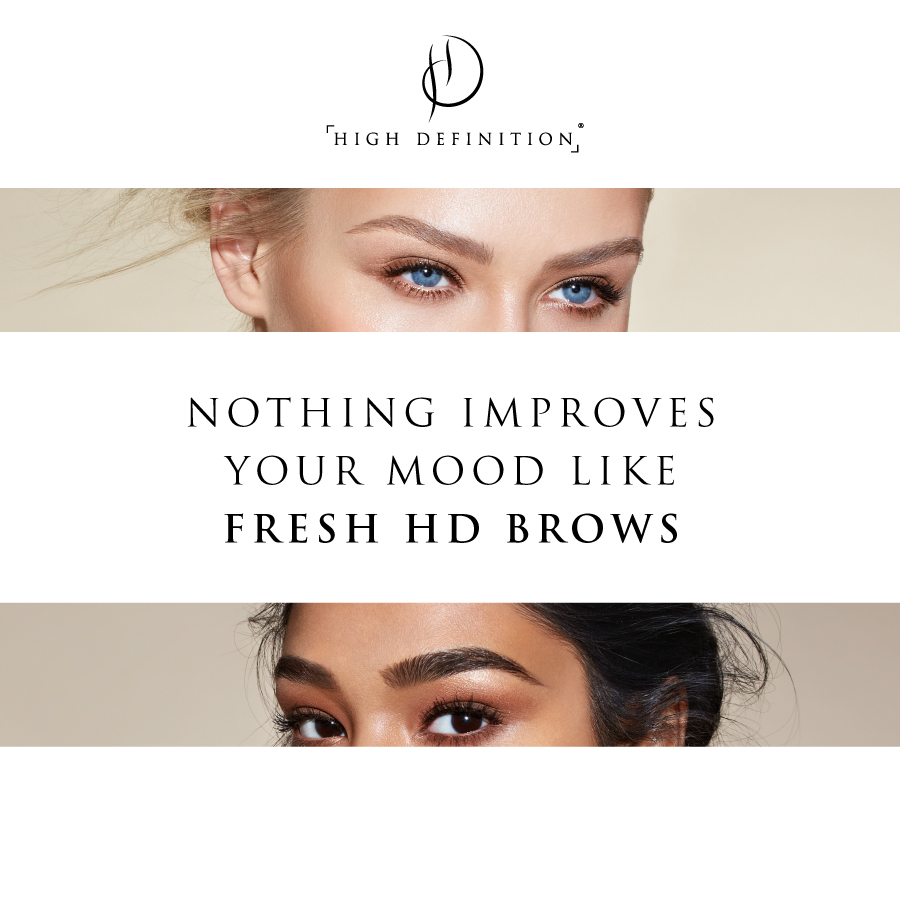 Nothing improves your mood like fresh HD Brows